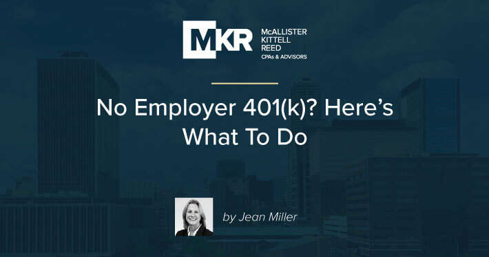 No Employer 401(k)? Here's What To Do