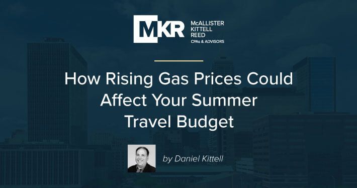 How Rising Gas Prices Could Affect Your Summer Travel Budget