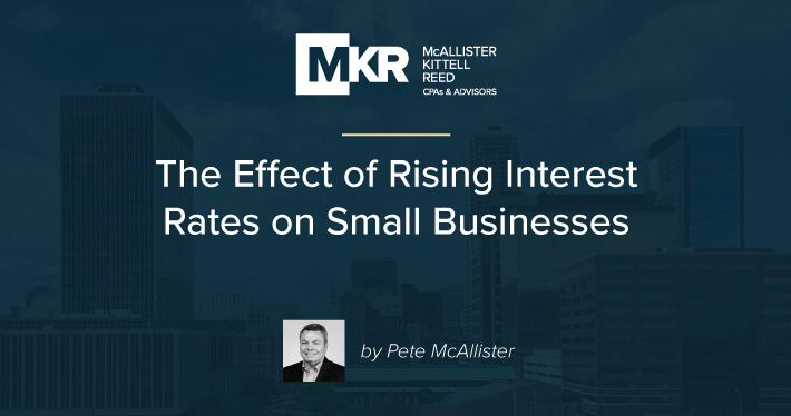 The Effect of Rising Interest Rates on Small Businesses