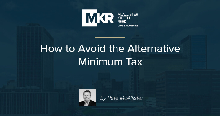 How to Avoid the Alternative Minimum Tax