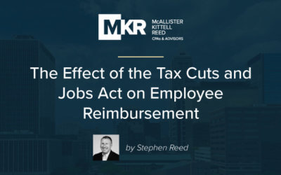 The Effect of the Tax Cuts and Jobs Act on Employee Reimbursement