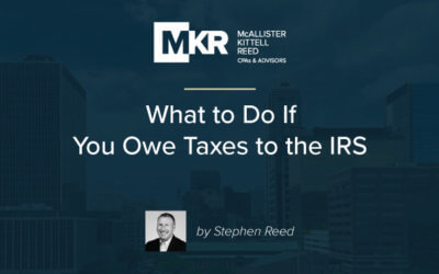 What to Do If You Owe Taxes to the IRS