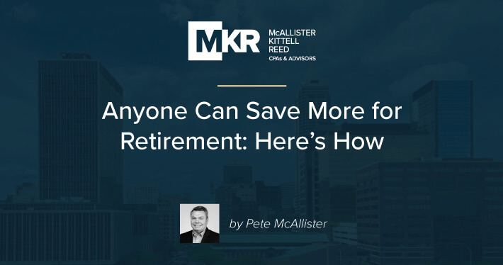 Anyone Can Save More for Retirement: Here's How