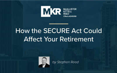 How the SECURE Act Could Affect Your Retirement