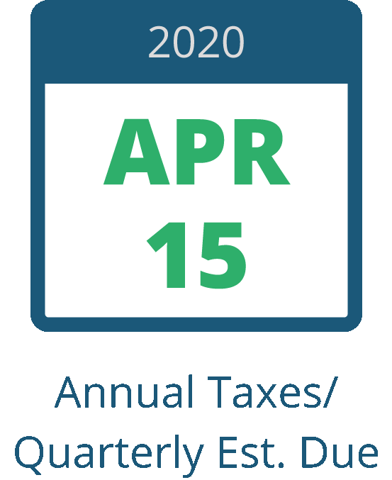 April 15 – Annual Taxes / Quarterly Estimated Taxes Due