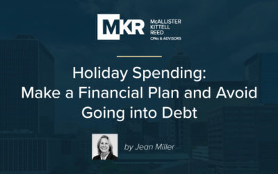 Holiday Spending: Make a Financial Plan and Avoid Going into Debt