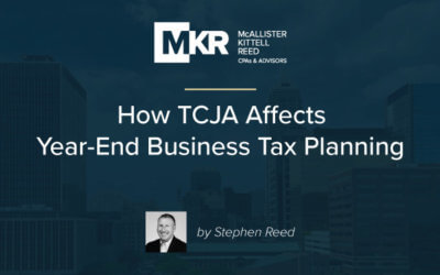 How the Tax Cuts and Jobs Act Affects Year-End Business Tax Planning