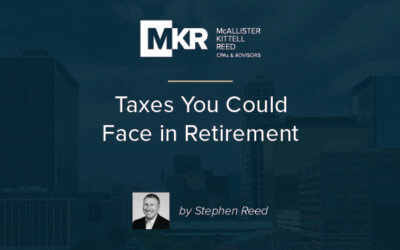 Taxes You Could Face in Retirement