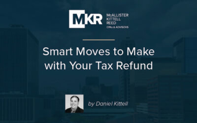 Smart Moves to Make with Your Tax Refund