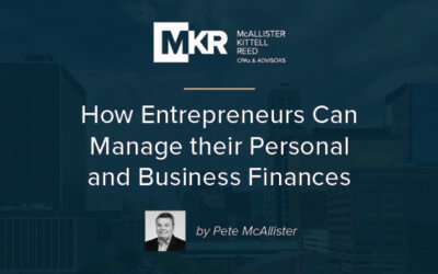 How Entrepreneurs Can Manage their Personal and Business Finances