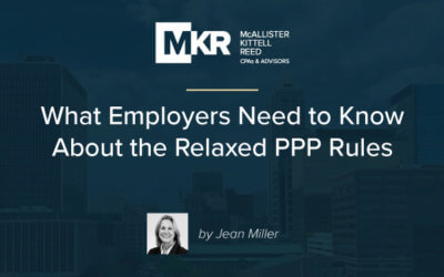 What Employers Need to Know About the Relaxed PPP Rules