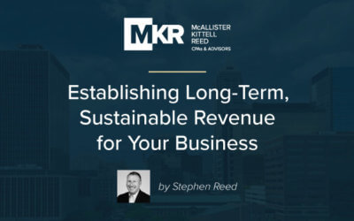 Establishing Long-Term, Sustainable Revenue for Your Business