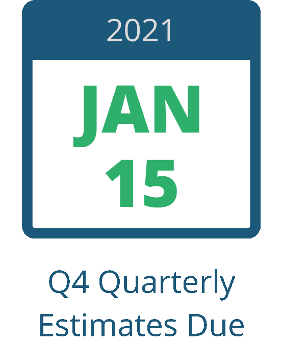 January 15, 2020 - Q4 Quarterly Estimates Due