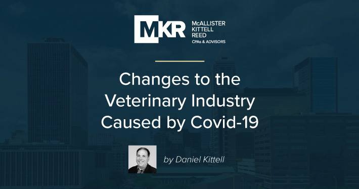 Changes to the Veterinary Industry Caused by Covid-19 Could Institute Long-Term Better Business Practices