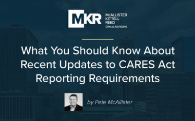 What You Should Know About Recent Updates to CARES Act Reporting Requirements for Healthcare Providers