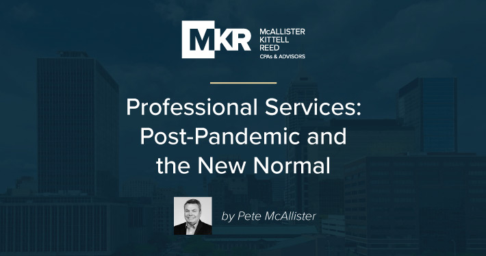Professional Services: Post-Pandemic and the New Normal