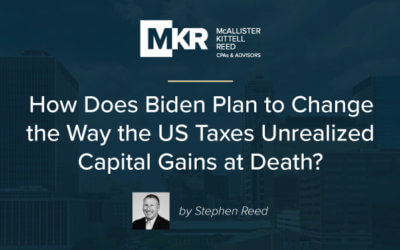 How Does Biden Plan to Change the Way the US Taxes Unrealized Capital Gains at Death?