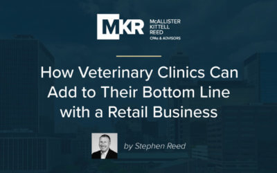 How Veterinary Clinics Can Add to Their Bottom Line with a Retail Business