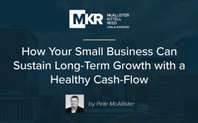 How Your Small Business Can Sustain Long-Term Growth with a Healthy Cash-Flow